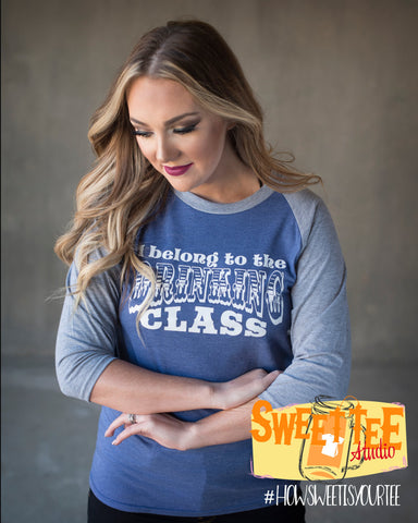 I belong to the Drinking Class Baseball tee AS-A2X Country Tee Sweet Tee
