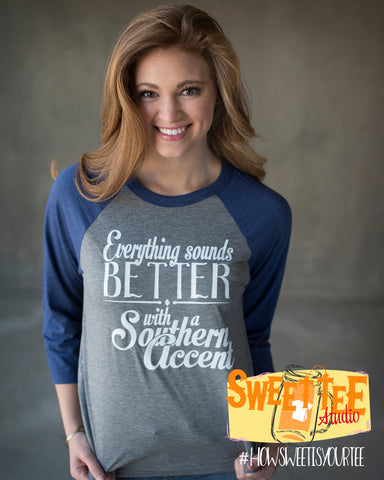 Everything Sounds Better with a Southern Accent Baseball tee with glitter AS-A2X