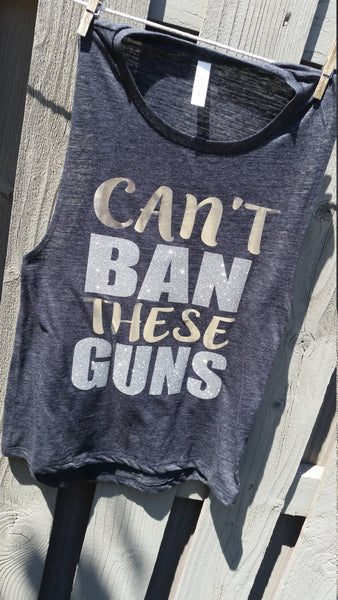 Can't Ban these Guns Glitter and Metallic Workout  open side muscle tank Fitness Tank Summer fun tank