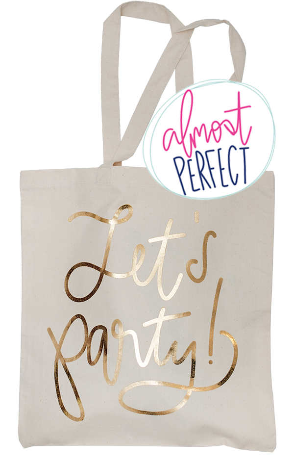 Almost Perfect Let's Party Gold Foil