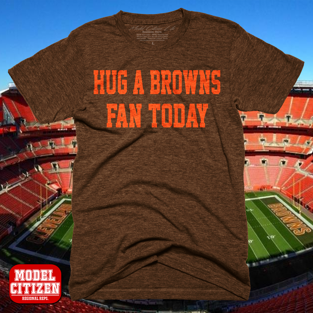 Hug A Browns Fan