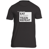 Eat, Train, Sleep, Repeat (white) Fitness T-Shirt