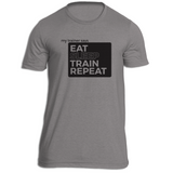 Eat, Sleep, Train, Repeat Fitness T-Shit