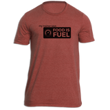 Food is Fuel Fitness T-Shirt