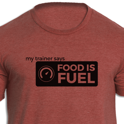 Food Is Fuel T-shirt