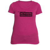 Activate Your Glutes - Women's Fitness T-Shirt