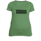Activate Your Glutes T-Shirt