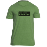 Do Not Eat Pizza Tee