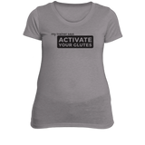 Activate Your Glutes Fitness T-Shirt