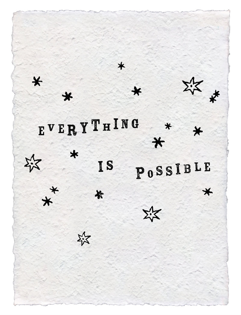 Handmade Paper Print | Everything Is Possible - Cinderella Ranch Boutique