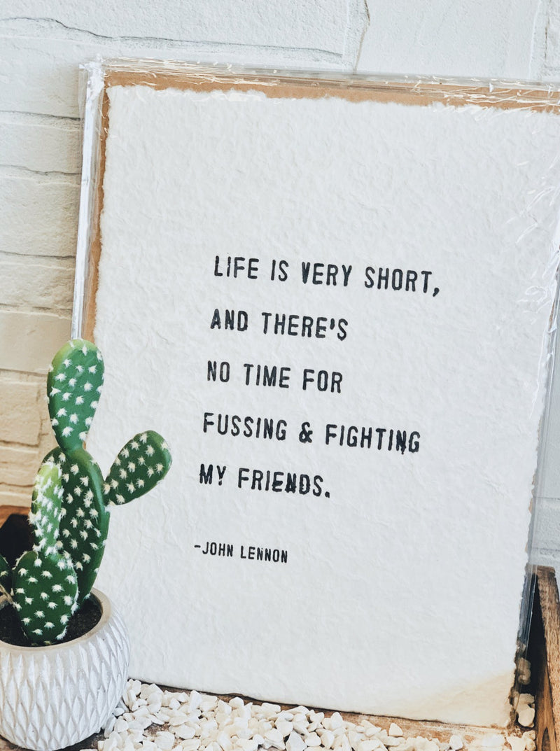 Life Is Short Handmade Paper Print - Cinderella Ranch Boutique