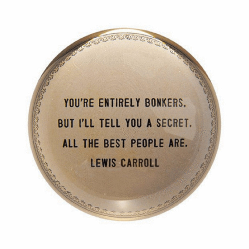 You're Totally Bonkers Paper Weight - Cinderella Ranch Boutique