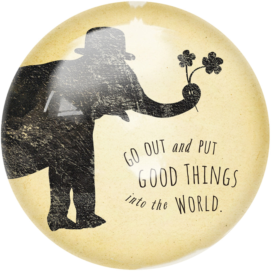 Paperweight | Put Good Things - Cinderella Ranch Boutique