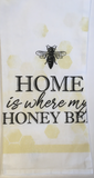 Kitchen Towel Home is where my Honey Bee