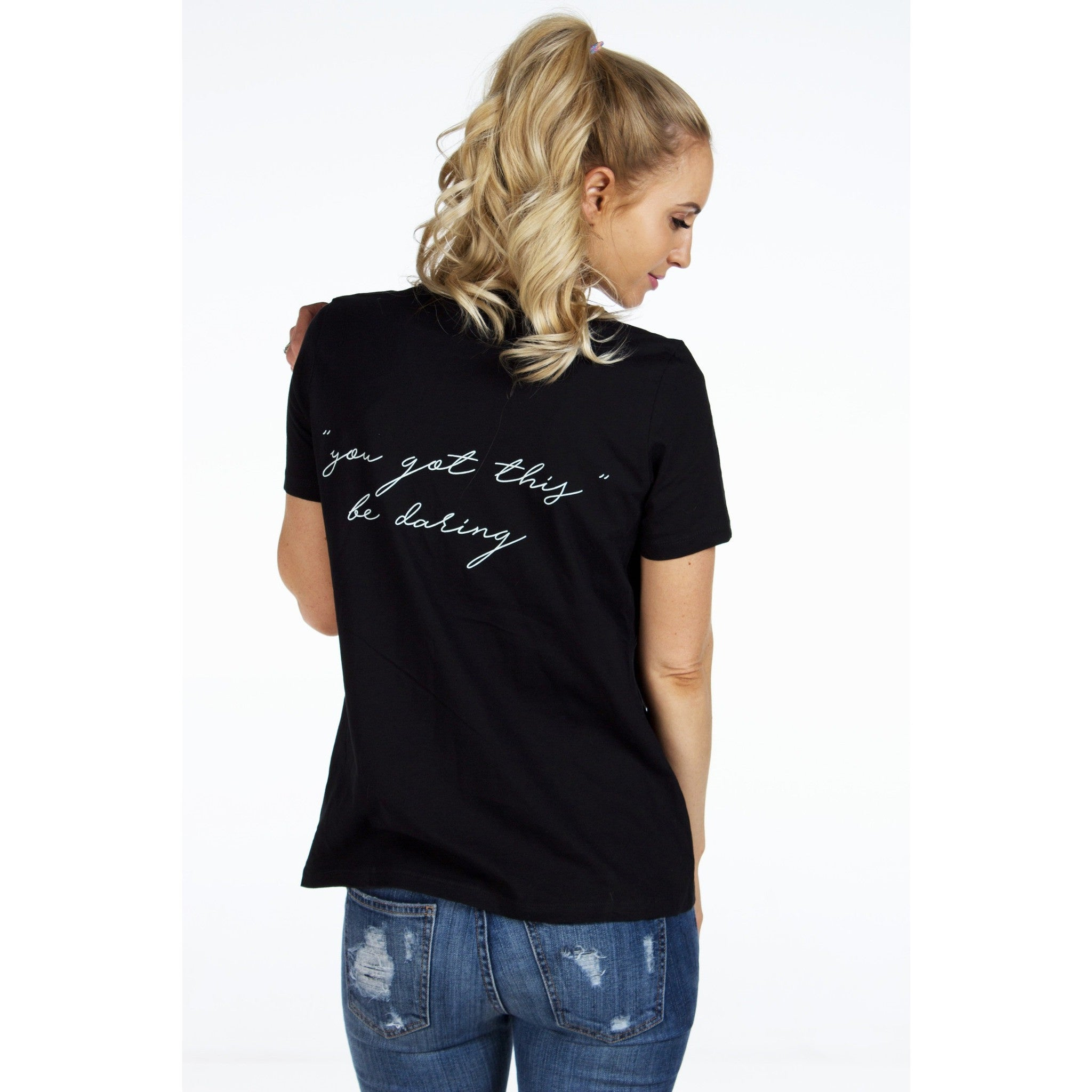 YOU GOT THIS Be Daring Graphic Tee | SIGNED NOELLE | - DARING Collection by Noelle Nieporte  - 3