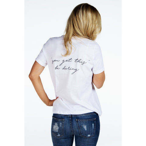 YOU GOT THIS Be Daring Graphic Tee | SIGNED NOELLE | - DARING Collection by Noelle Nieporte  - 2
