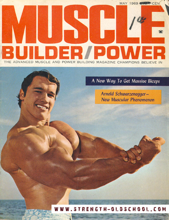 1969 Arnold Schwarzenegger - Muscle Builder - Power Magazine Cover