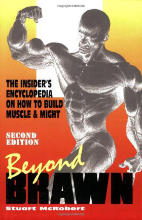Beyond Brawn by Stuart McRobert - Hardgainer Routines