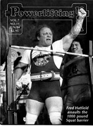 Powerlifting Legend Fred Hatfield