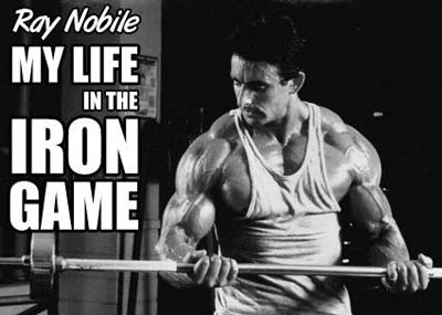 Bodybuilder Ray Nobile - True Tales from the Gym