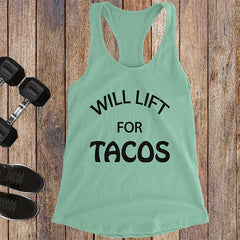 Will Lift For Tacos - Black Letters - Fitness Workout Tank - Motivation