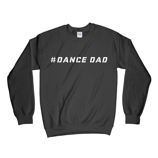 Dance Dad Crewneck Sweatshirt