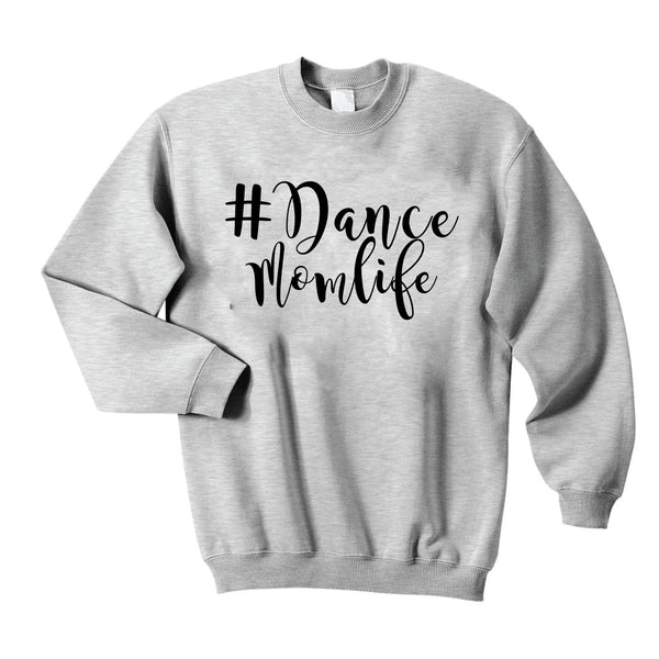 Dance Mom Crewneck Sweatshirt