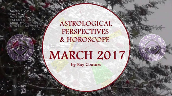 EW Astrology Update & Horoscope for March 2017
