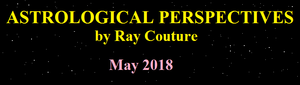 Astrological Perspectives and Horoscope for May 2018