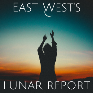 East West's Lunar Report - Moon Cycle 6/20-7/20 by Justin Crockett Elzie
