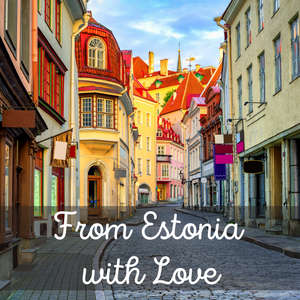 From Estonia with Love: An Unlikely Journey