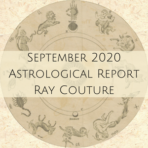 Astrology Report - September 2020 - Ray Couture
