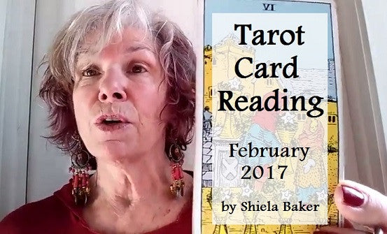 Tarot Card Reading for February 2017