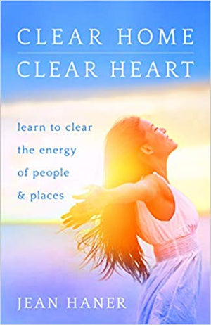 April 16, 2020 - Thursday 7-8:30pm - Clear Heart: Experience an Energy Clearing! - with Jean Haner