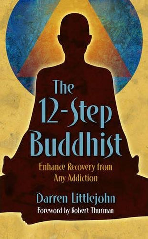 12 Step Buddhist by D Littlejohn