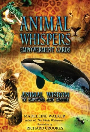Animal Whispers Empowerment Cards by M Walker