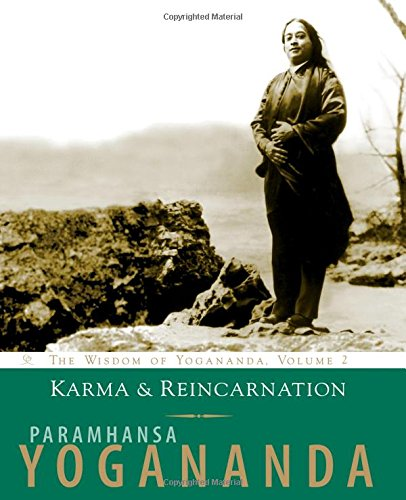 Karma And Reincarnation by P Yogananda
