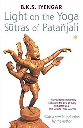 Light On The Yoga Sutras Patanjali by B K S Iyengar