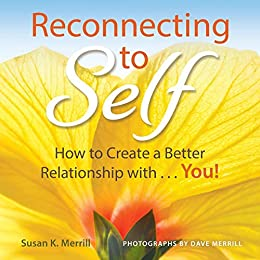 Reconnecting To Self by Susan Merrill