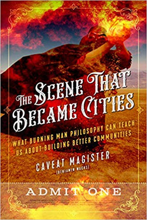 August 01, 2019 - Thursday 7-8:30pm - The Scene That Became Cities - with Caveat Magister
