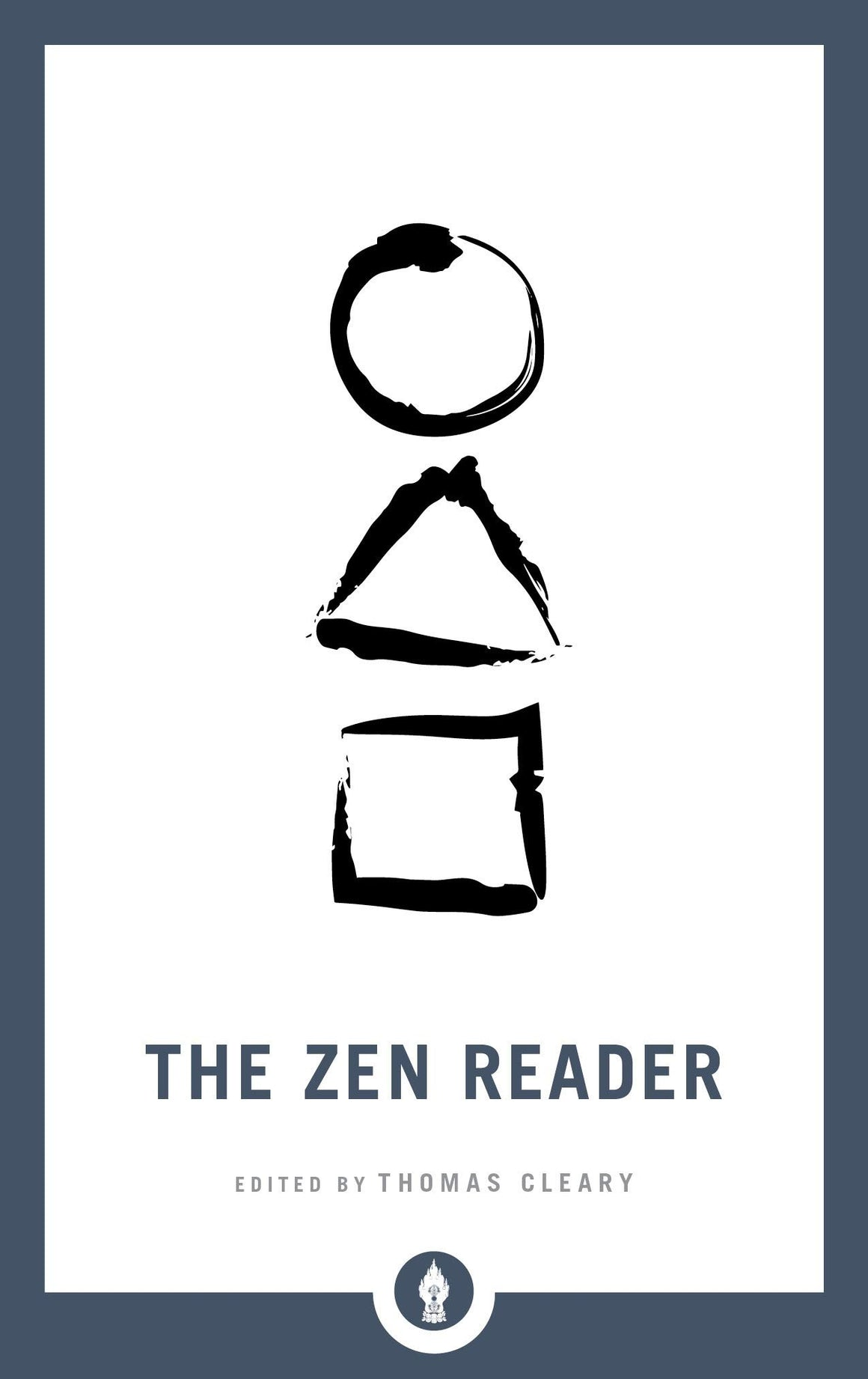 Zen Reader by Thomas F Cleary