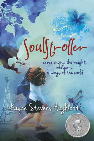 Soulstroller: Experiencing The Weight Whispers  Wings Of T by Kayce Stevens Hughlett