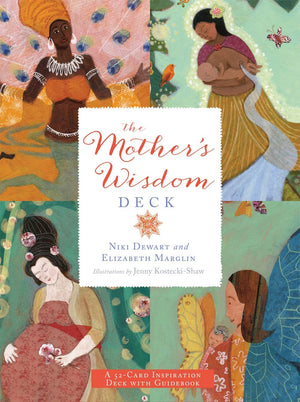 Mothers Wisdom Deck by N Dewart