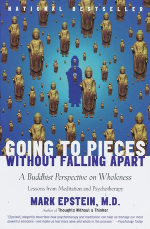 Going To Pieces Without Falling Apart by M Epstein
