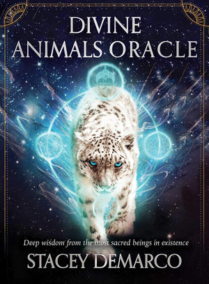 Divine Animals Oracle: Deep Wisdom From The Most Sacred Bein by Stacey Demarco