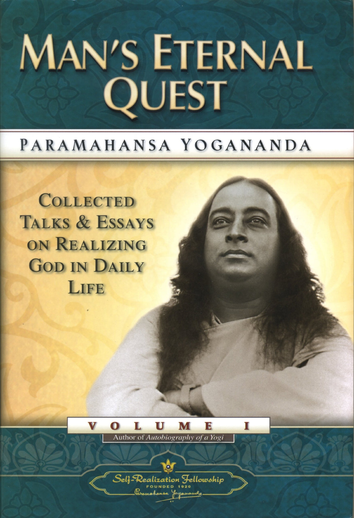 Mans Eternal Quest by P Yogananda