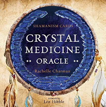 Crystal Medicine Oracle by Rachelle Charman