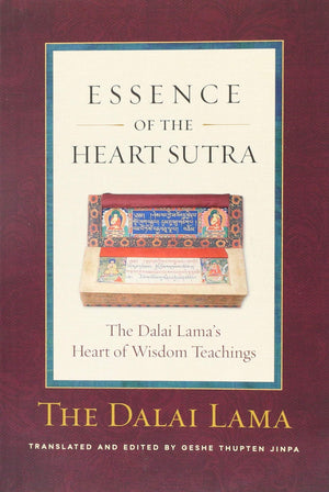 Essence Of The Heart Sutra by Dalai Lama