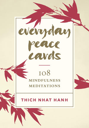Everyday Peace Cards by Thich Nhat Hanh