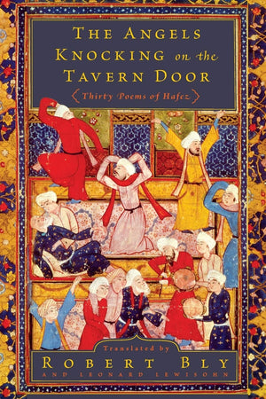 Angels Knocking On The Tavern by Hafez